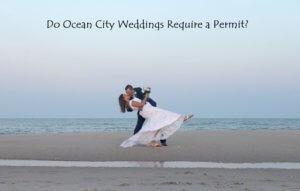 Permit for Ocean City Weddings